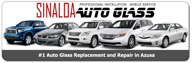 azusa windshield auto glass replacement